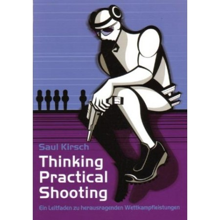 Thinking Practical Shooting